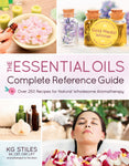 Essential Oils Complete Reference Guide By KG Stiles-Consulting & Tutorial Programs-PurePlant Essentials