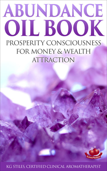 Abundance Oil Book - for Wealth Attraction & Prosperity Consciousness - By KG Stiles-ebook-PurePlant Essentials
