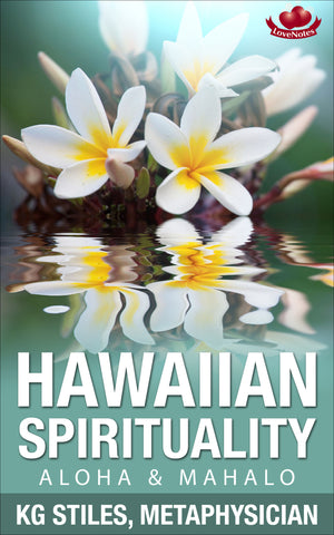 Hawaiian Spirituality - Aloha & Mahalo - By KG Stiles-ebook-PurePlant Essentials
