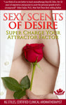 Essential Oil - Sexy Scents of Desire - Super Charge Your Attractor Factor - By KG Stiles-ebook-PurePlant Essentials