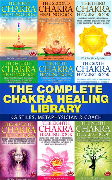 Complete Chakra Healing Library - (BUY BUNDLE & SAVE) - By KG Stiles-ebook-PurePlant Essentials