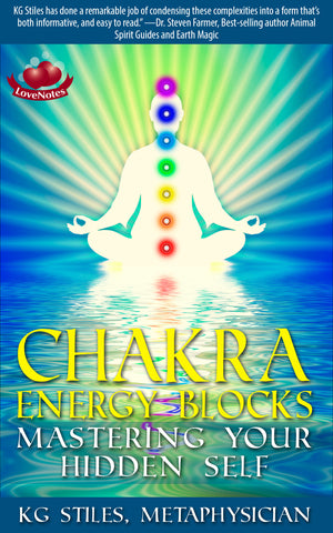 Chakra Energy Blocks - Mastering Your Hidden Self - By KG Stiles-ebook-PurePlant Essentials
