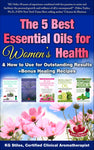 5 Best Essential Oils for Women's Health - (BUY 5 BOOK BUNDLE & SAVE) - By KG Stiles-ebook-PurePlant Essentials