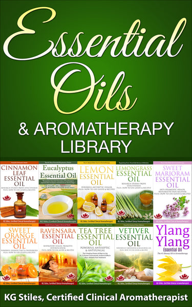 Essential Oils & Aromatherapy Library - (BUY BUNDLE & SAVE) - By KG Stiles-ebook-PurePlant Essentials