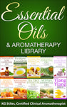 Essential Oils & Aromatherapy Library -- BUY 10 BOOK BUNDLE & SAVE -- By KG Stiles-ebook-PurePlant Essentials
