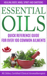 Essential Oils Quick Reference Guide -- for Over 100 Common Ailments -- By KG Stiles-ebook-PurePlant Essentials
