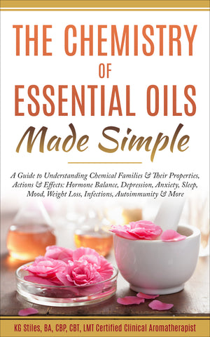 Chemistry of Essential Oils Made Simple - By KG Stiles-ebook-PurePlant Essentials