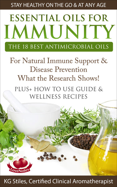 Essential Oils for Immunity - The 18 Best Antimicrobial Oils - By KG Stiles-ebook-PurePlant Essentials