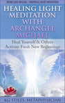 Angel Therapy Healing Light Meditation with Archangel Michael - Divine Love Healing - Universal Heart Meditation - By KG Stiles-ebook-PurePlant Essentials