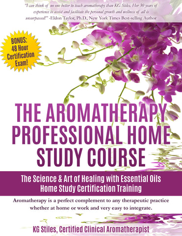 The Aromatherapy 8-Week Online Multimedia Course -- KG Stiles, Instructor -- Bundled with Aromatherapy Home Study Course & 48 Hour Exam -- (BUY BUNDLE & SAVE)-Bundle-PurePlant Essentials