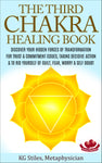 Chakra Healing Book Third - For Trust & Commitment Issues, Taking Decisive Action & To Rid Yourself of Guilt, Fear & Self Doubt - By KG Stiles-ebook-PurePlant Essentials