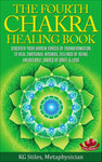 Chakra Healing Book Fourth - To Heal Emotional Wounds, Feelings of Being Unlovable, Issues of Grief & Loss - By KG Stiles-ebook-PurePlant Essentials