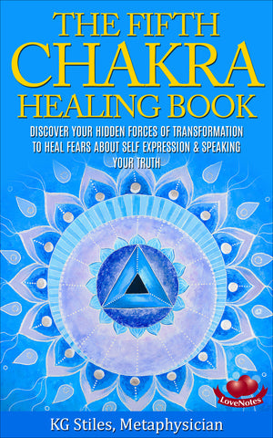 Chakra Healing Book Fifth - Heal Fears About Self Expression & Speaking Your Truth - By KG Stiles-ebook-PurePlant Essentials