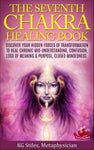 Chakra Healing Book Seventh - Heal Chronic Mis-understanding, Confusion, Loss of Meaning & Purpose, Closed Mindedness - By KG Stiles-ebook-PurePlant Essentials