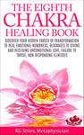 Chakra Healing Book Eighth - Heal Emotional Numbness, Blockages to Giving & Receiving Unconditional Love, Failure to Thrive, Non-Responding Illness - By KG Stiles-ebook-PurePlant Essentials