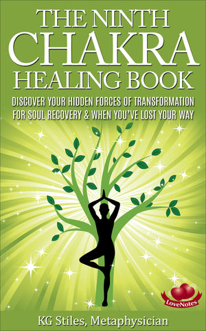 Chakra Healing Book Ninth - For Soul Recovery & When You've Lost Your Way - By KG Stiles-ebook-PurePlant Essentials