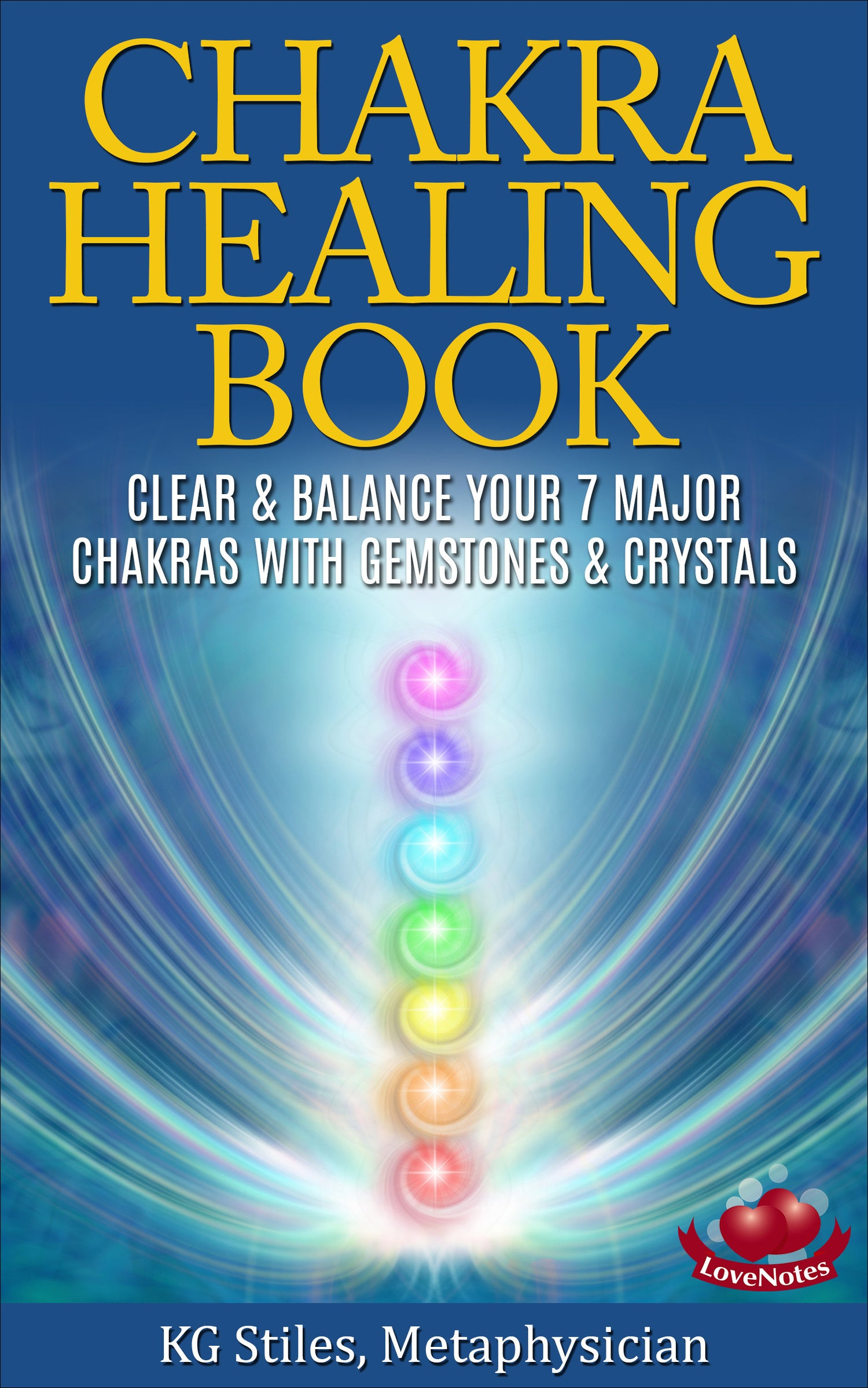 CHAKRA HEALING BOOK Clear & Balance Your 7 Major Chakras with Gemstones &  Crystals