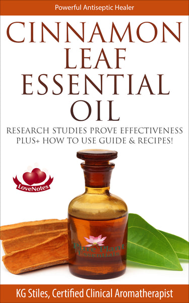 Cinnamon Leaf Essential Oil - Powerful Antiseptic Healer - By KG Stiles-ebook-PurePlant Essentials