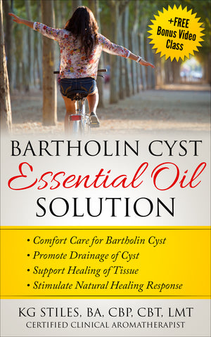 Bartholin Gland Cyst Essential Oil Solution - By KG Stiles-ebook-PurePlant Essentials