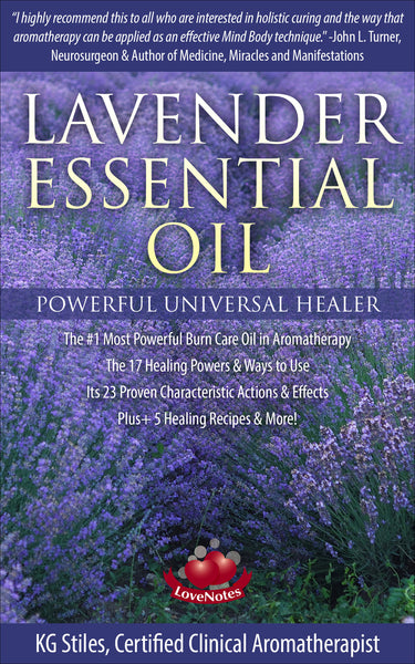Lavender Essential Oil - #1 Most Powerful Burn Care Oil - By KG Stiles-ebook-PurePlant Essentials
