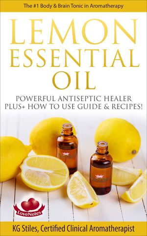 Lemon Essential Oil -- #1 Body & Brain Tonic -- By KG Stiles-ebook-PurePlant Essentials