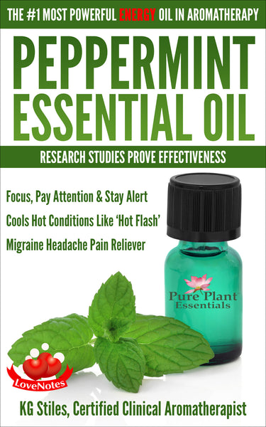 Peppermint Essential Oil - #1 Most Powerful Energy Oil - By KG Stiles-ebook-PurePlant Essentials
