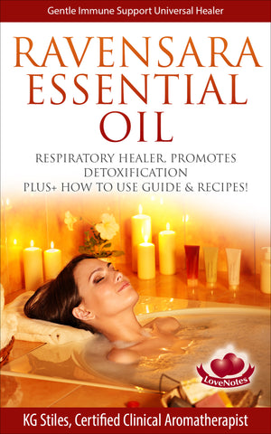 Ravensara Essential Oil -- Respiratory Healer, Promotes Detoxification -- By KG Stiles-ebook-PurePlant Essentials