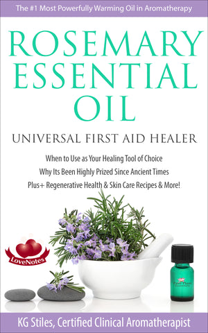 Essential Oil - Rosemary - Universal First Aid Healer - By KG Stiles-ebook-PurePlant Essentials