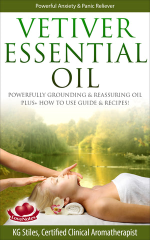 Vetiver Essential Oil -- Powerful Anxiety & Panic Reliever -- By KG Stiles-ebook-PurePlant Essentials