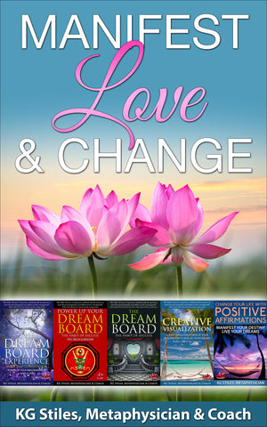 Manifest Love & Change - (BUY BUNDLE & SAVE) - KG Stiles-ebook-PurePlant Essentials