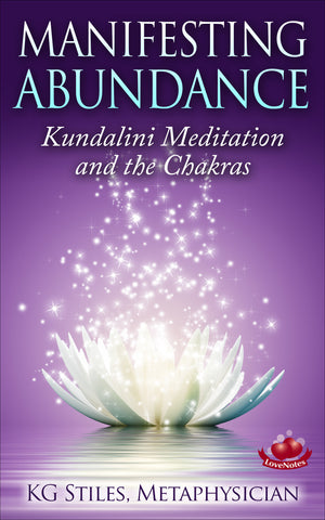 MANIFESTING ABUNDANCE - KUNDALINI MEDITATION AND THE CHAKRAS - By KG Stiles-ebook-PurePlant Essentials
