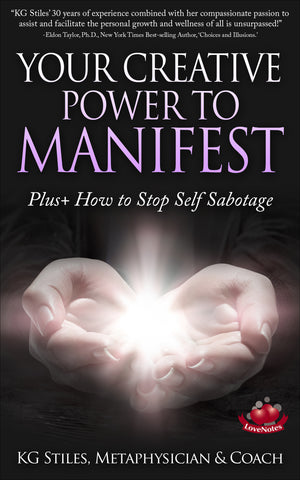 CREATIVE POWER TO MANIFEST - +Plus How to Stop Self Sabotage - By KG Stiles-ebook-PurePlant Essentials