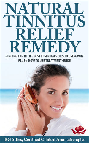 Natural Tinnitus Relief -- Ringing Ear Relief Remedy -- By KG Stiles-ebook-PurePlant Essentials