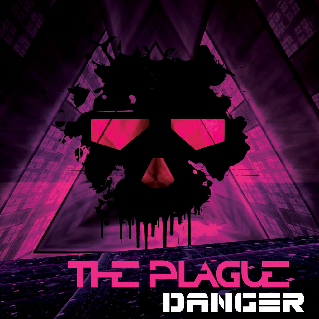 "The Plague Releases Lyric Video For Debut Single ""DANGER"""