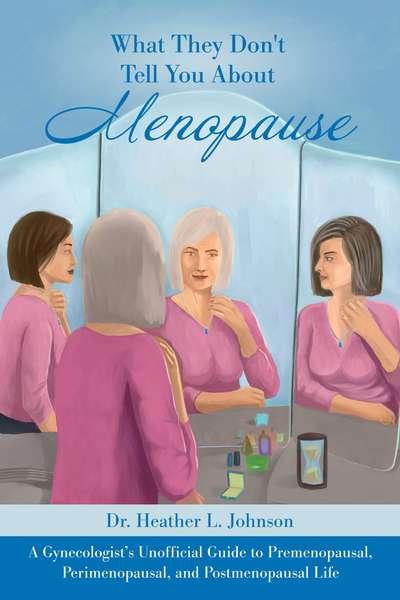 Dr. Heather L. Johnson of Washington, DC Book about Menopause