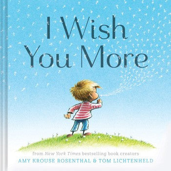 I wish you more by amy rosenthal