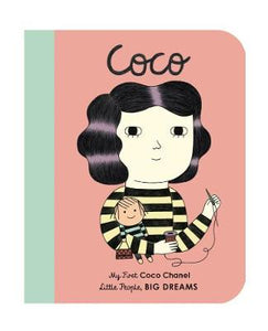 Coco Chanel Little People Big Dreams My first coco chanel book