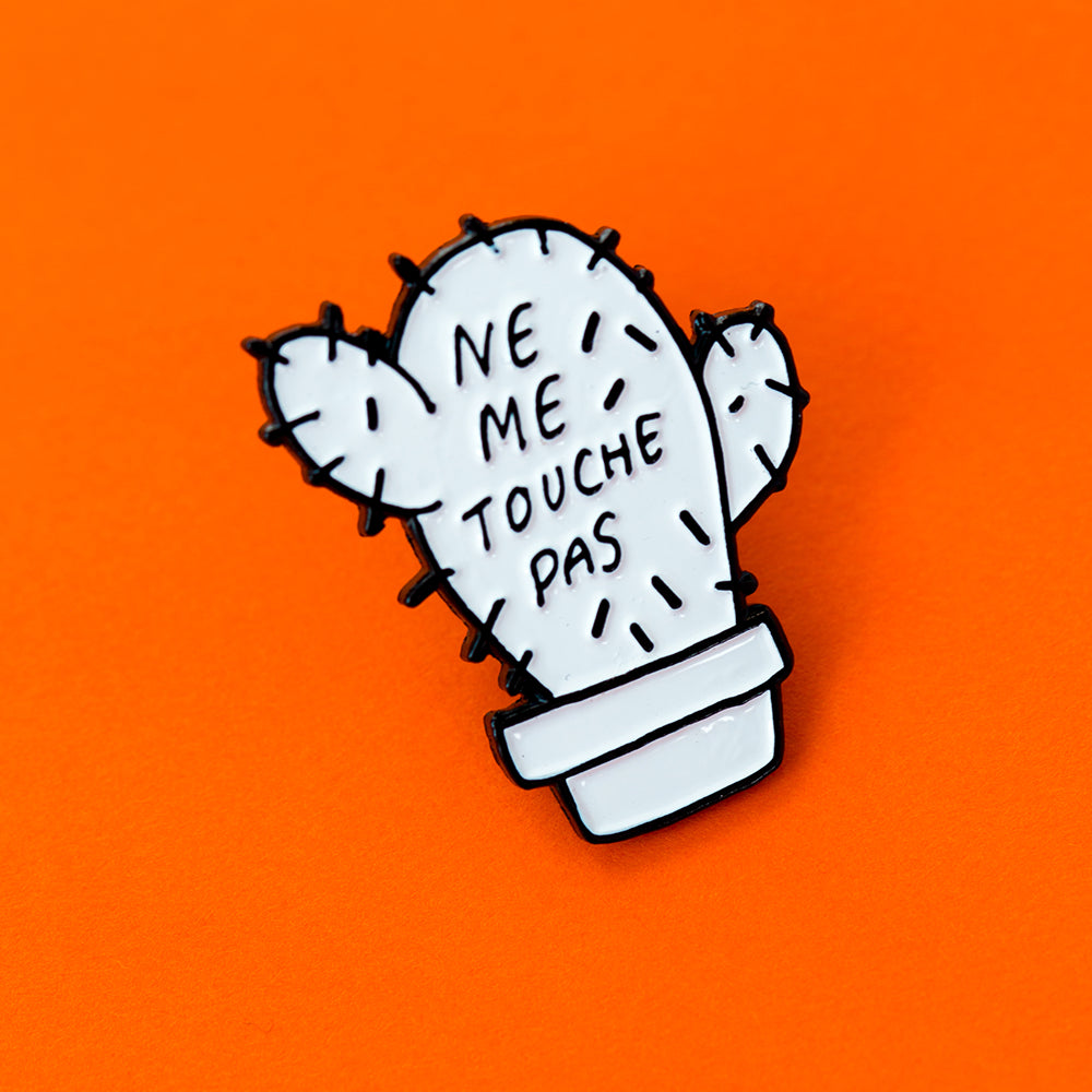 Ne Me Touché Pas (Don't Touch Me) Pin