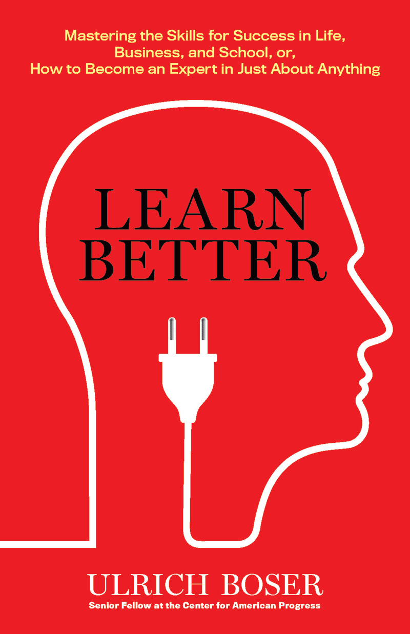 Forget About How You Were Taught -- Learn Better