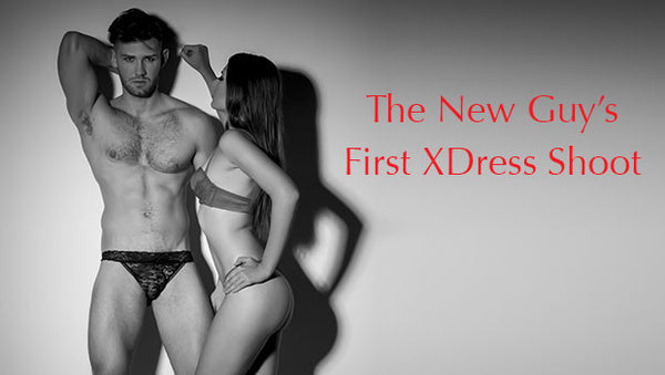 The New Guy's First XDress Shoot