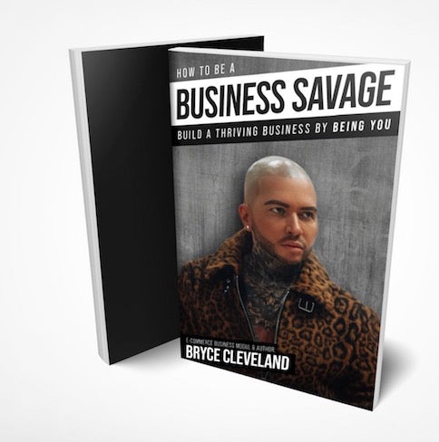 Bryce Cleveland: A Business Savage