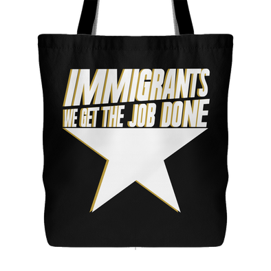 Immigrants We Get The Job Done