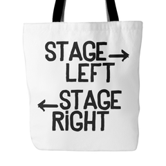 Stage left stage right tote bag