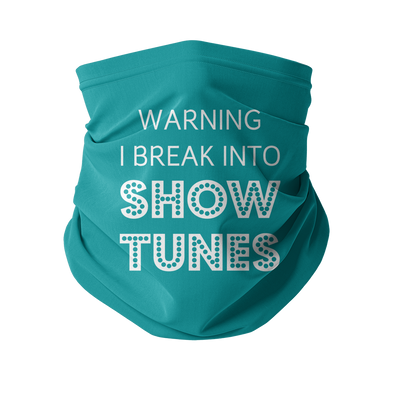 Break Into Showtunes Neck Gaiter