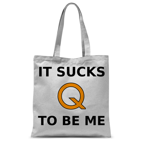 Sucks To Be Me Tote Bag