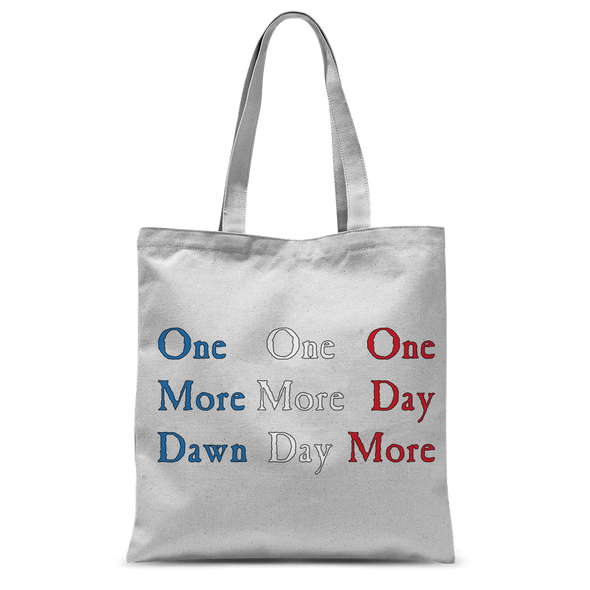 One Day More Tote Bag