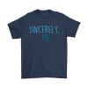 Sincerely, Me Basic Tee