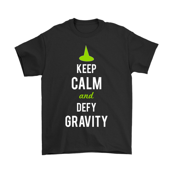 Keep Calm And Defy Gravity Basic Tee