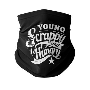 Young Scrappy & Hungry Neck Gaiter