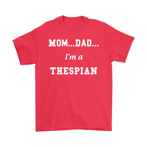I'm A Thespian Basic Tee